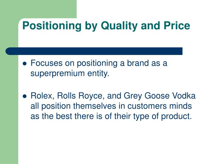 Positioning by Quality and Price