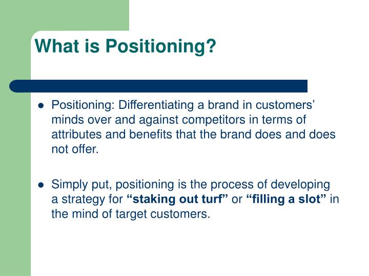 What is Positioning?