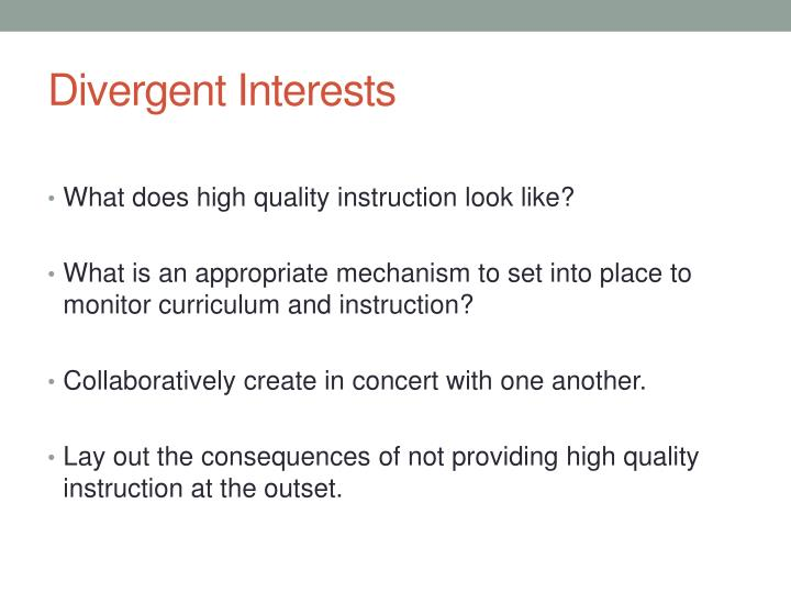 Divergent Interests