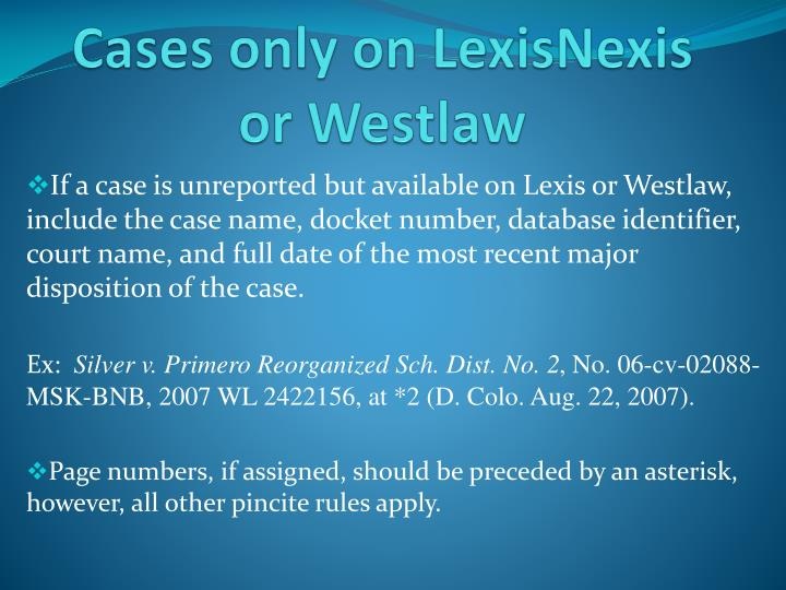 Cases only on LexisNexis or Westlaw