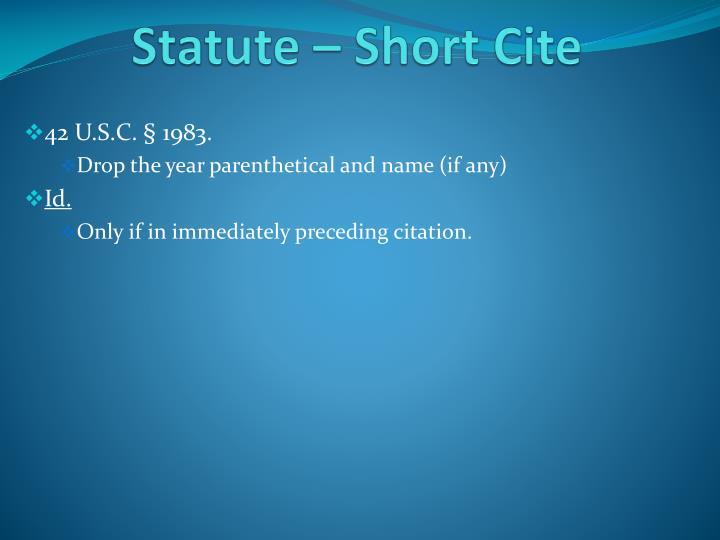 Statute – Short Cite