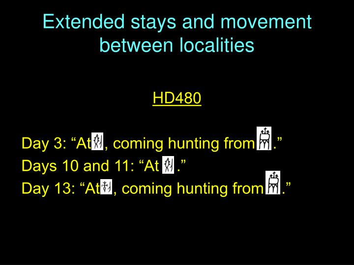 Extended stays and movement between localities