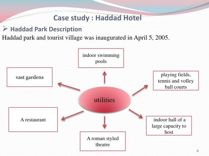 Case study : Haddad Hotel