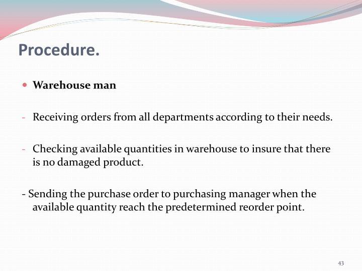 Procedure.