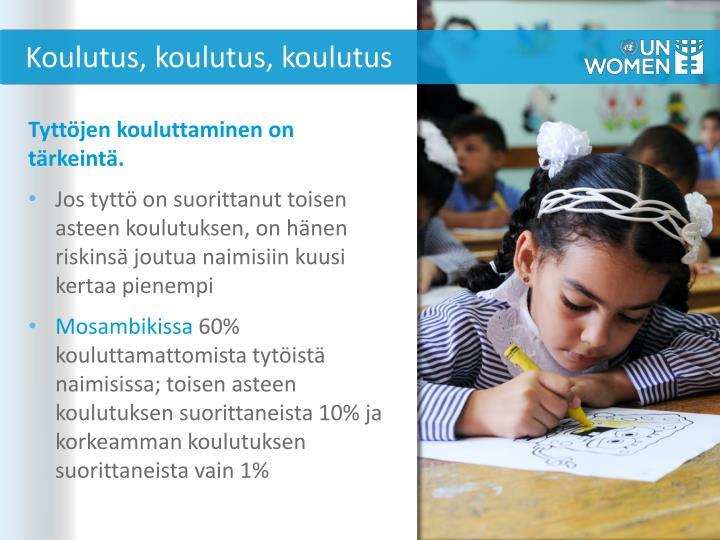 Koulutus, koulutus, koulutus