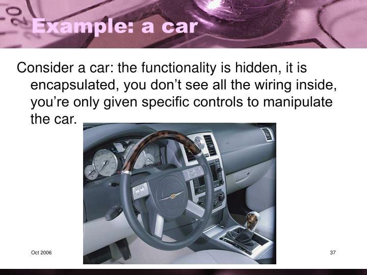 Example: a car