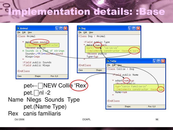 Implementation details: :Base