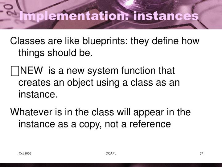 Implementation: instances