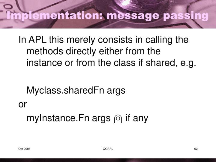 Implementation: message passing