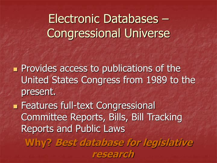 Electronic Databases – Congressional Universe