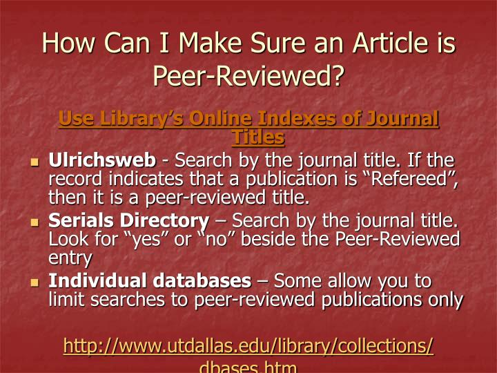 How Can I Make Sure an Article is Peer-Reviewed?