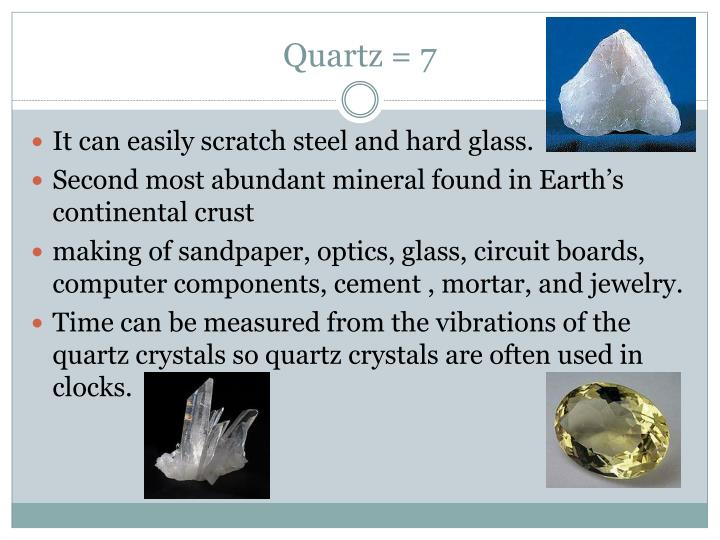 Quartz = 7
