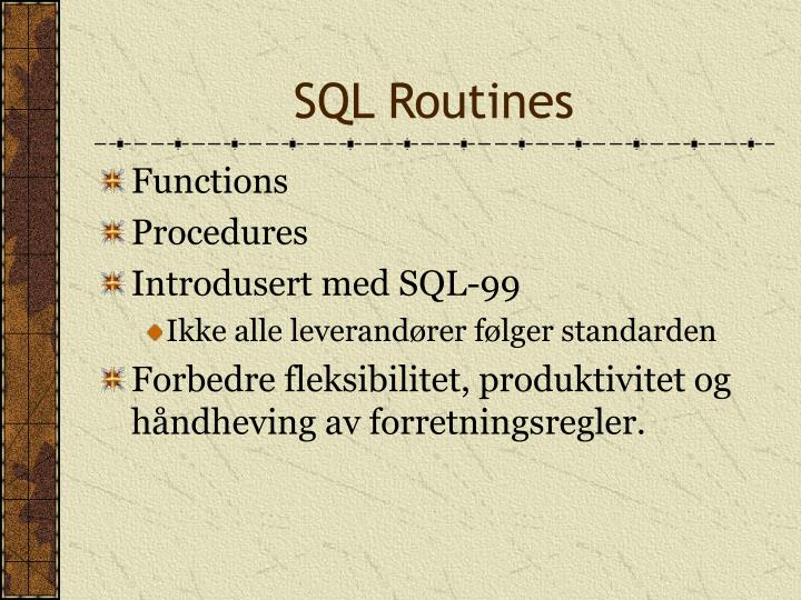 SQL Routines
