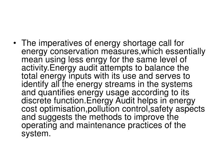 The imperatives of energy shortage call for energy conservation measures,which essentially mean usin...