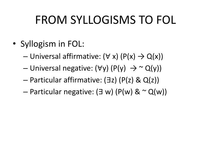 FROM SYLLOGISMS TO FOL