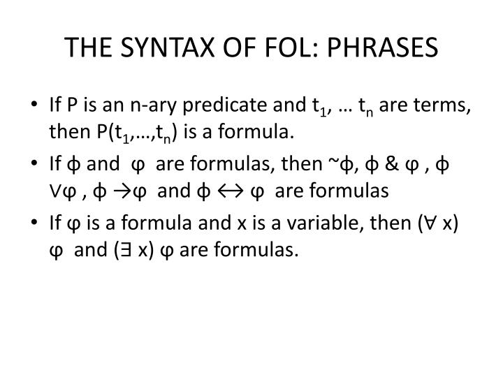 THE SYNTAX OF FOL: PHRASES