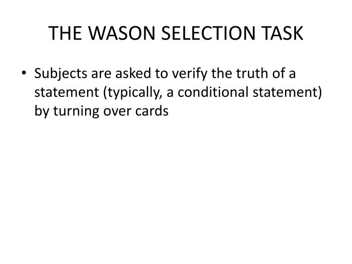 THE WASON SELECTION TASK
