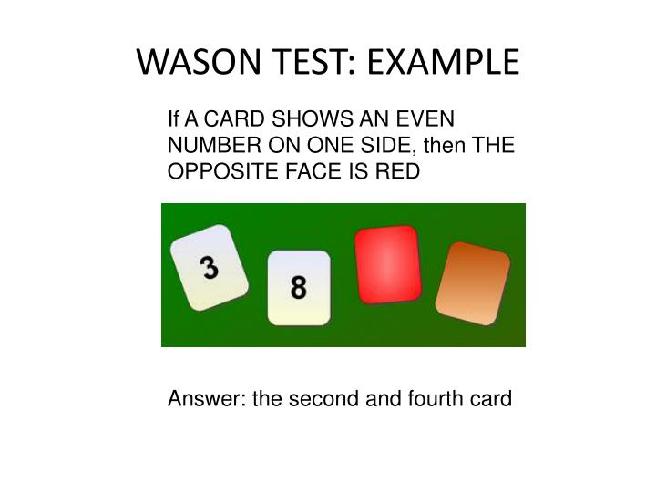 WASON TEST: EXAMPLE