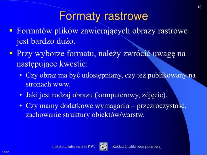 Formaty rastrowe