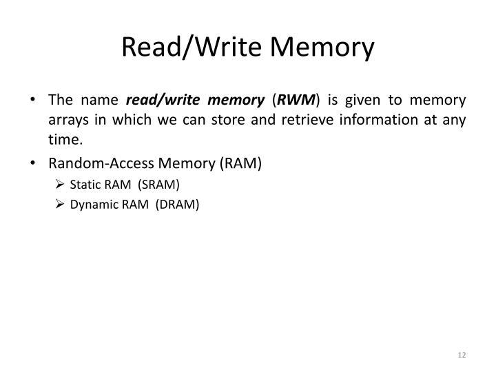 Read/Write Memory