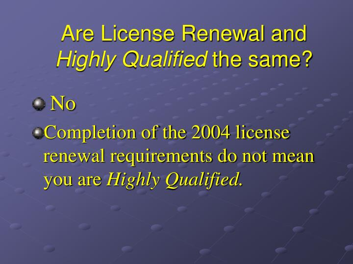 Are License Renewal and