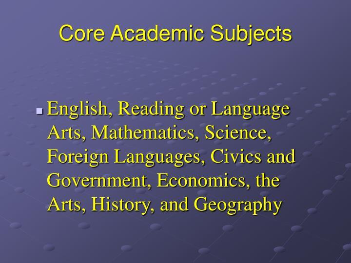 Core Academic Subjects