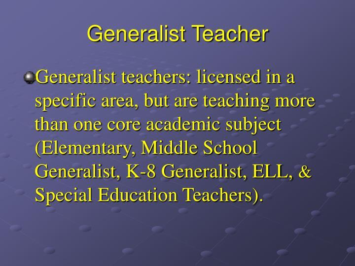Generalist Teacher