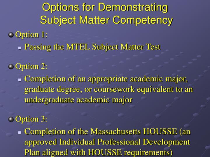 Options for Demonstrating