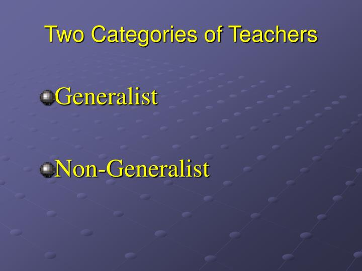 Two Categories of Teachers