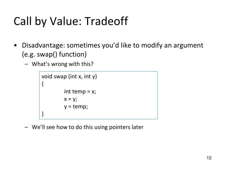 Call by Value: Tradeoff