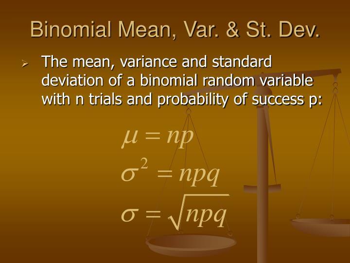 Binomial Mean, Var. & St. Dev.