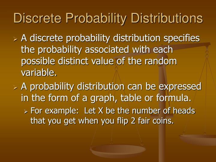 Discrete Probability Distributions
