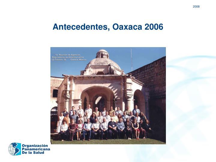 Antecedentes, Oaxaca 2006