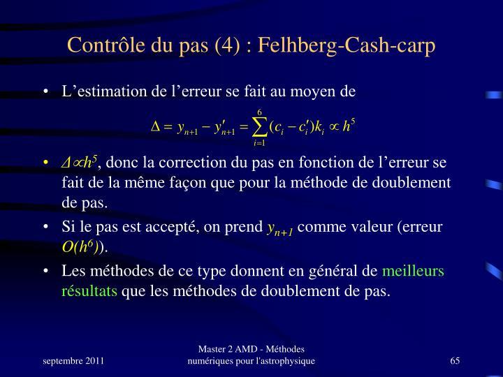 Contrôle du pas (4) : Felhberg-Cash-carp