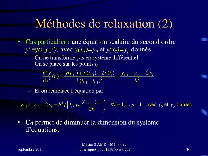 Méthodes de relaxation (2)