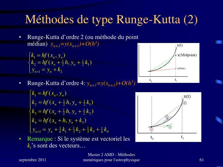 Méthodes de type Runge-Kutta (2)
