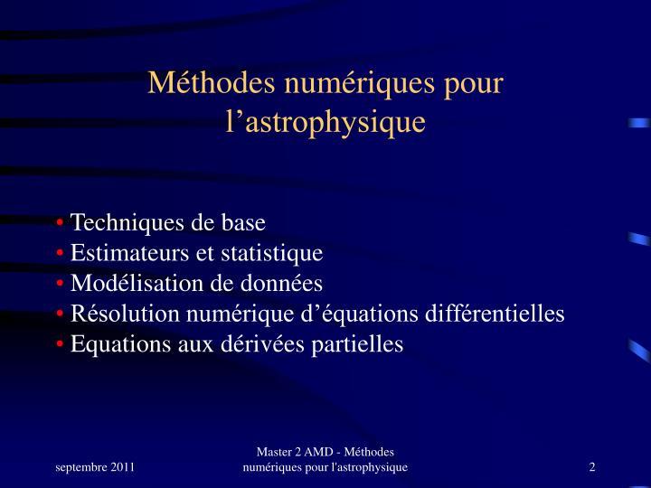 Méthodes numériques pour l'astrophysique