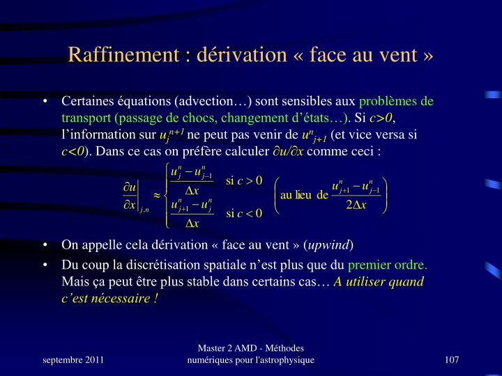 Raffinement : dérivation « face au vent »