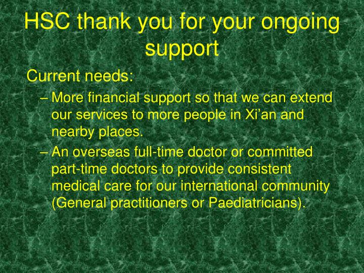 HSC thank you for your ongoing support