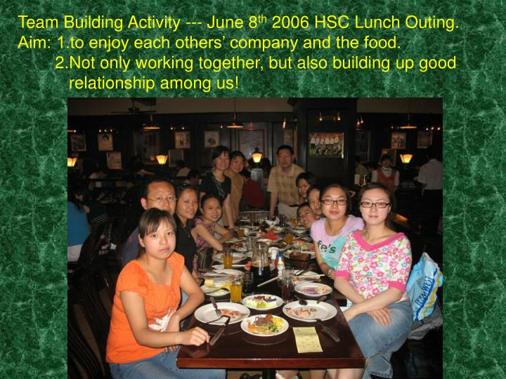 Team Building Activity --- June 8