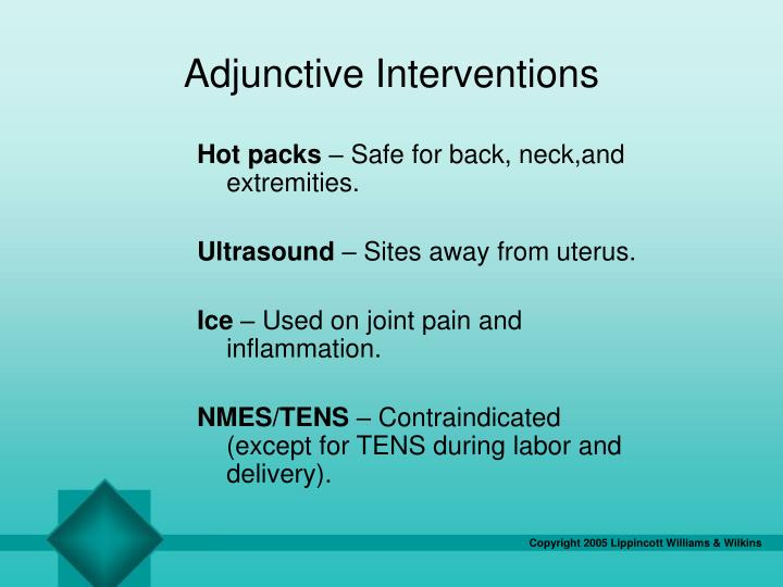 Adjunctive Interventions