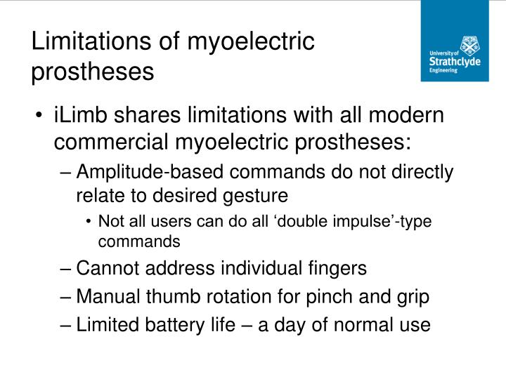 Limitations of myoelectric prostheses