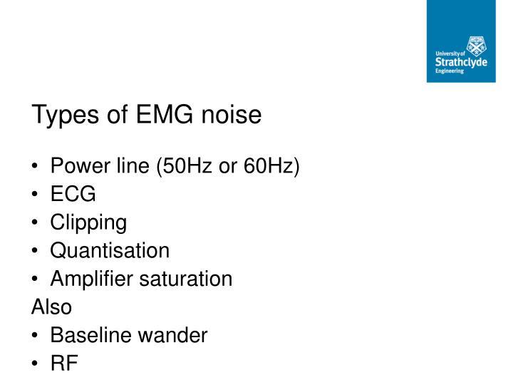 Types of EMG noise
