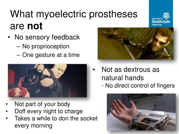 What myoelectric prostheses are
