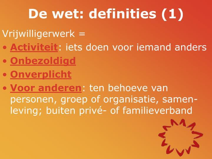 De wet: definities (1)