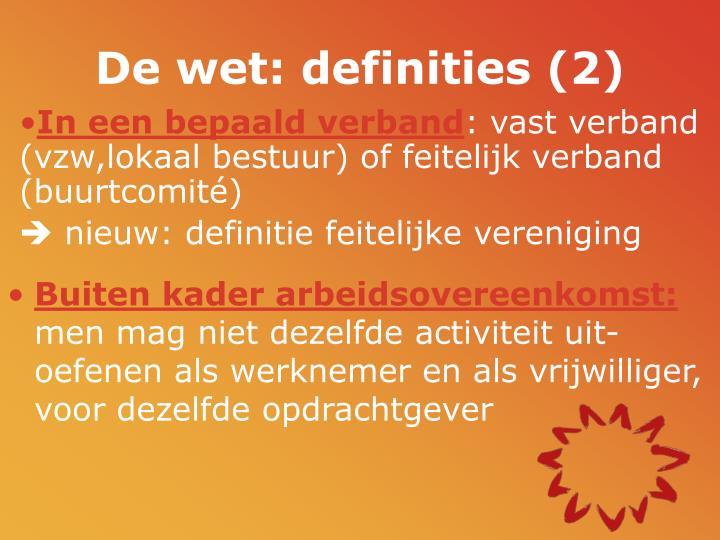 De wet: definities (2)