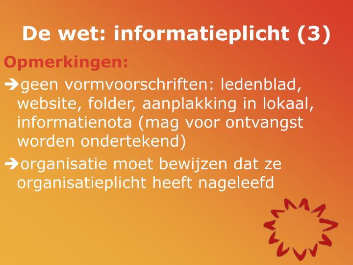 De wet: informatieplicht (3)