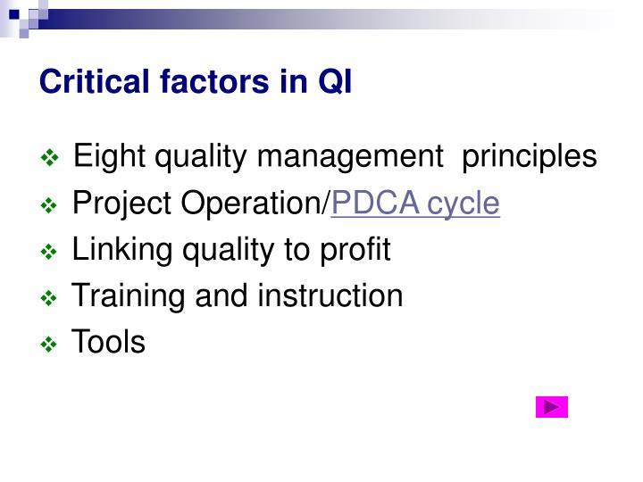 Critical factors in QI