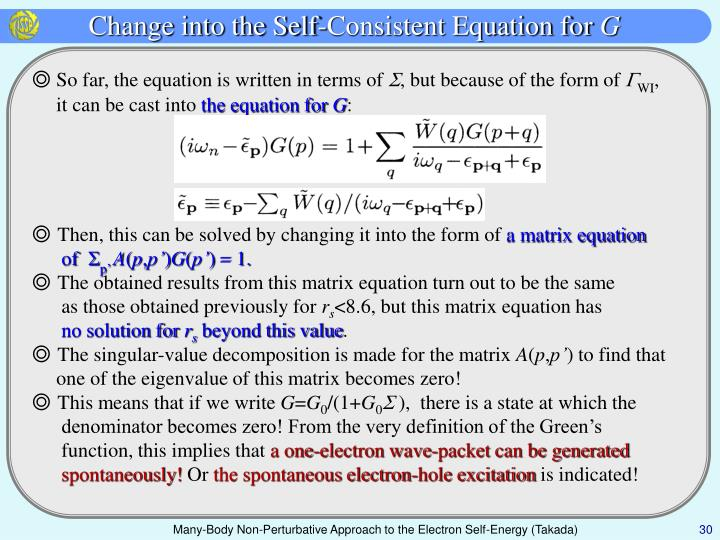 Change into the Self-Consistent Equation for