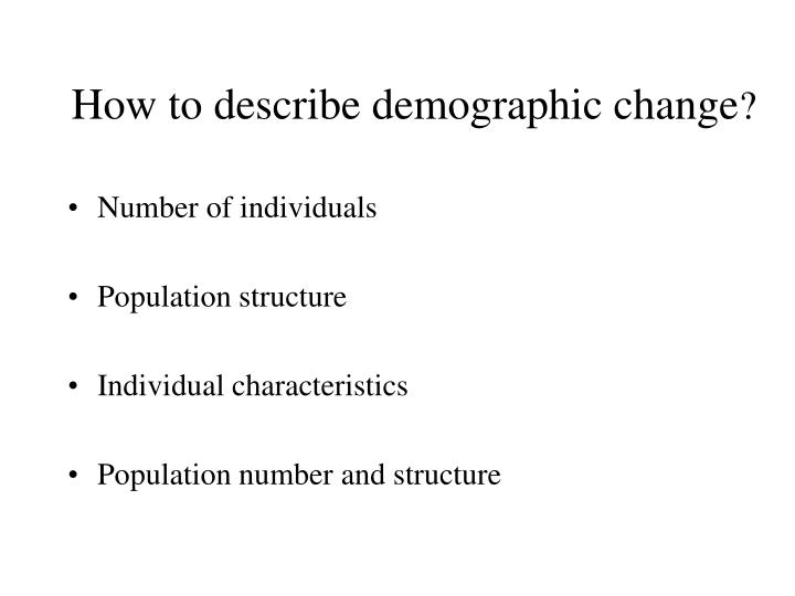How to describe demographic change